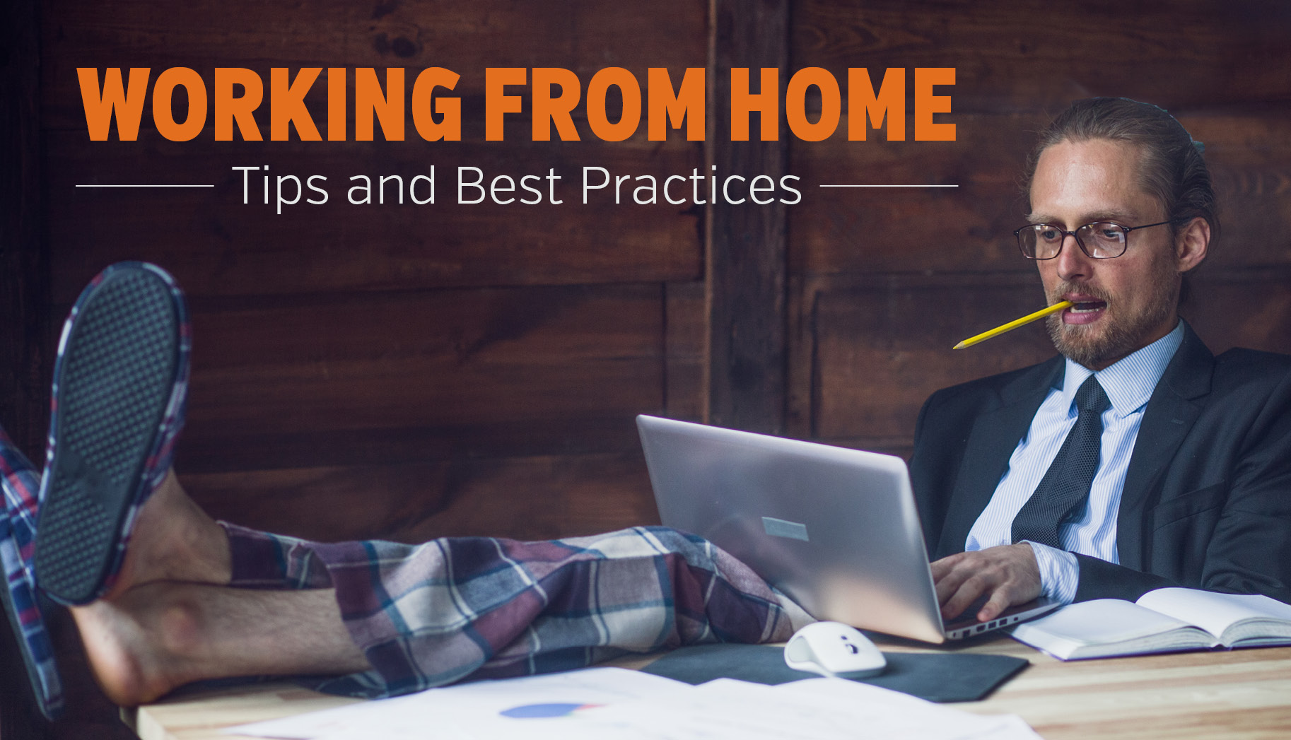 Personal Best Practices to Effectively Work from Home