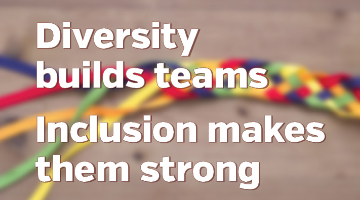 Diversity builds teams, inclusion makes strong-Blog