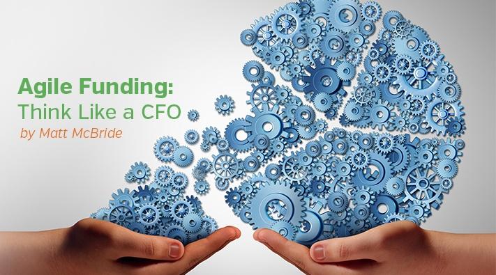 Agile Funding Think Like a CFO.jpg