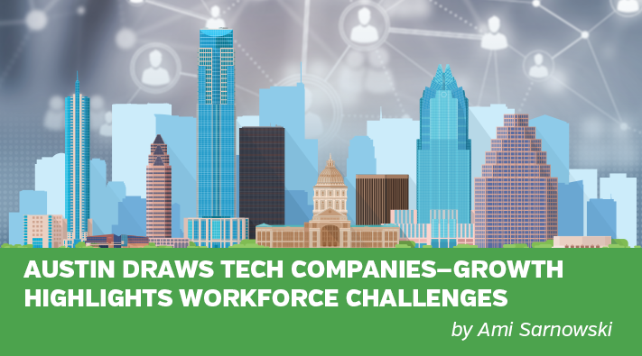 Austin Draws Tech Companies—Growth Highlights Workforce Challenges