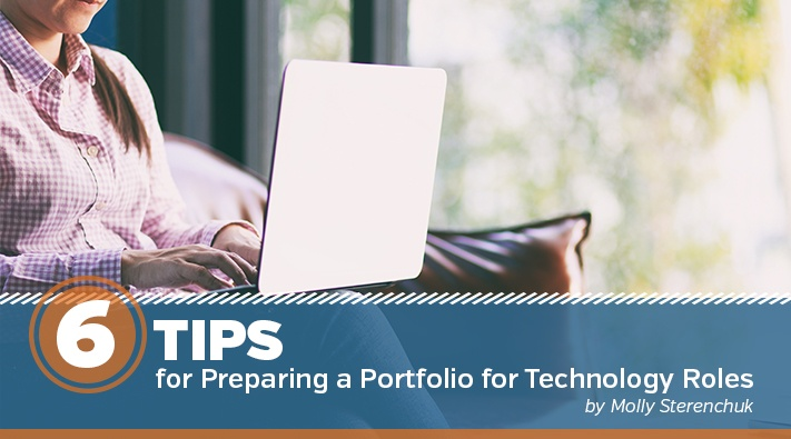 Six Tips for Preparing a Portfolio for Technical Roles