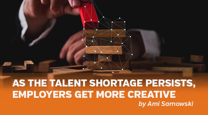 Blog  Talent Shortage Persists, Employers Get Creative