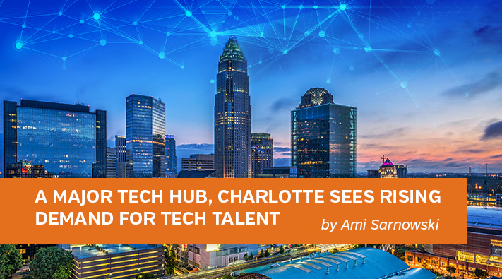 Blog A Major Tech Hub, Charlotte Sees Rising Demand for Tech Talent