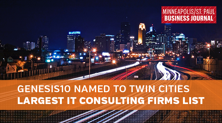 Blog Genesis10 Named to Twin Cities Largest IT Consulting Firms List