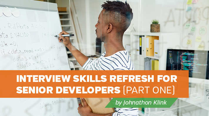 Blog _ Interview Skills Refresh for Senior Developers (Part One)