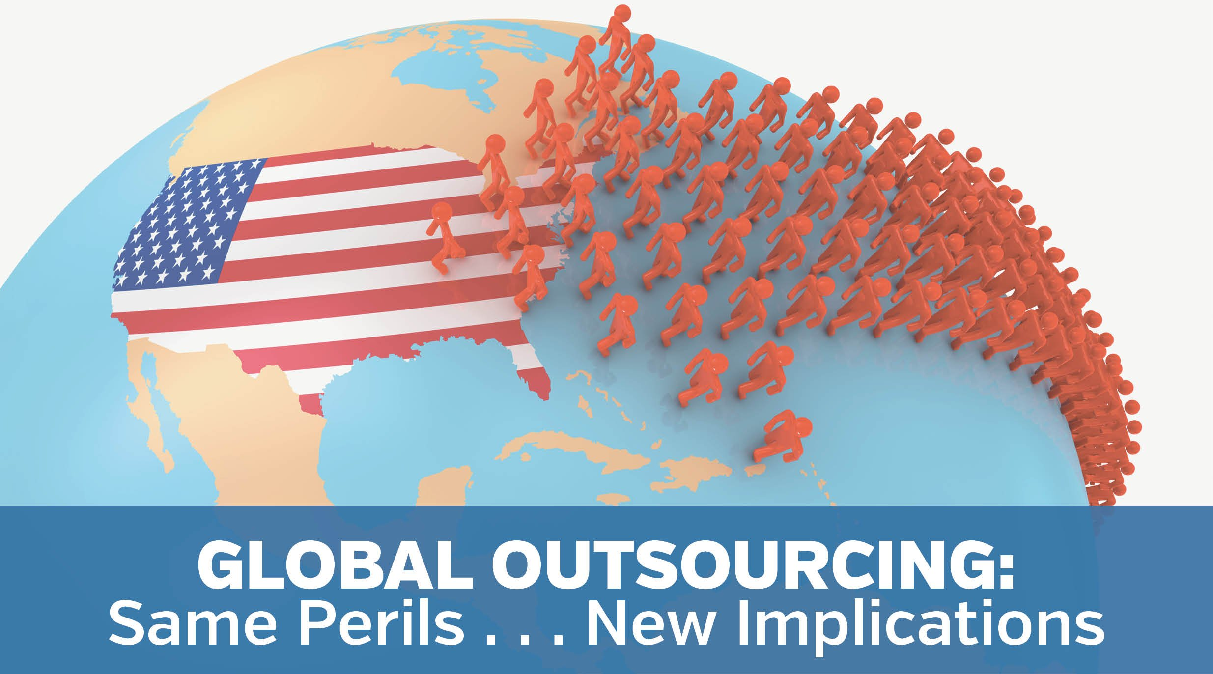 Global Outsourcing, Same Perils, New Implications - updated.jpg