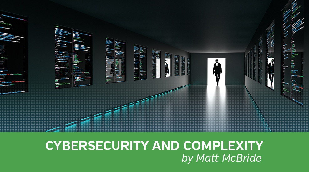 Cybersecurity and Complexity,  by Matt McBride