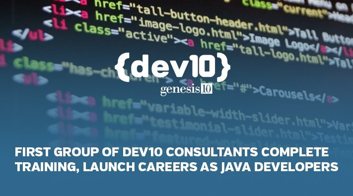 FIRST GROUP OF DEV10 CONSULTANTS COMPLETE TRAINING, LAUNCH CAREERS AS JAVA DEVELOPERS