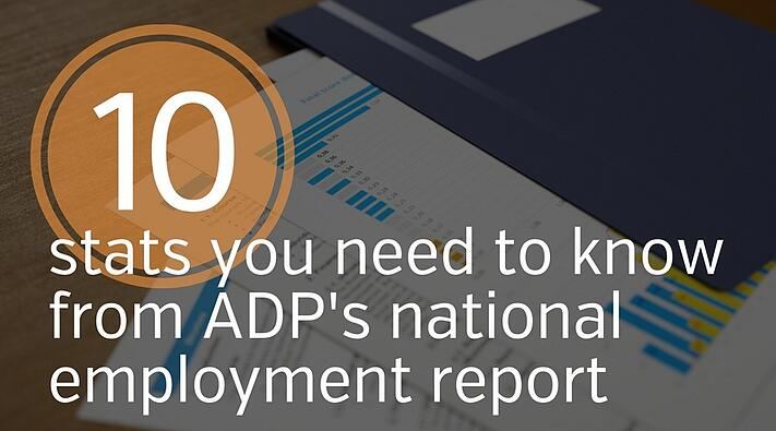 10 Stats To Know From ADP's National Employment Report for May, 2016
