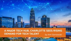 LinkedIn A Major Tech Hub, A Major Tech Hub, Charlotte Sees Rising Demand for Tech Talent