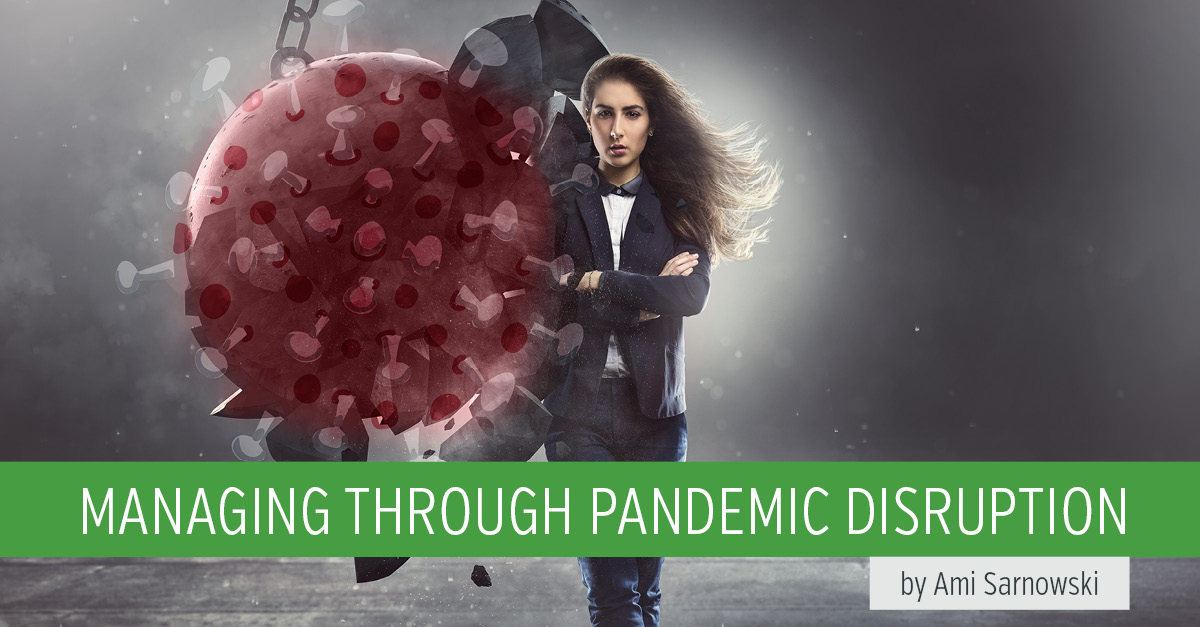 Manage through Pandemic Disruption