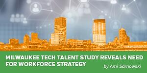 Twitter Milwaukee Tech Talent Study Reveals Need for Workforce Strategy
