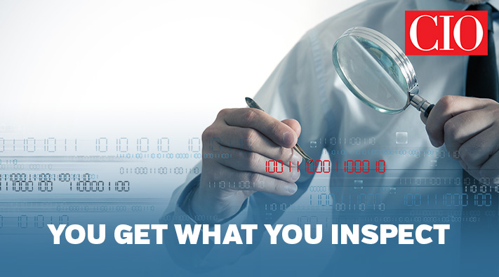 Blog_CIO_you get what you inspect