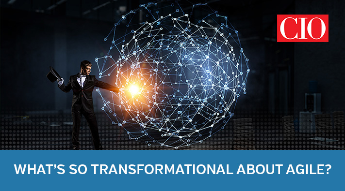 Blog_What's so Transformational About Agile