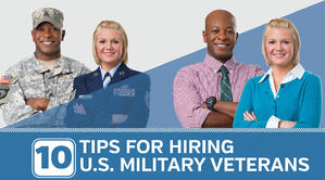 10 Tips for Hiring U.S. Military Veterans for Corporate Roles