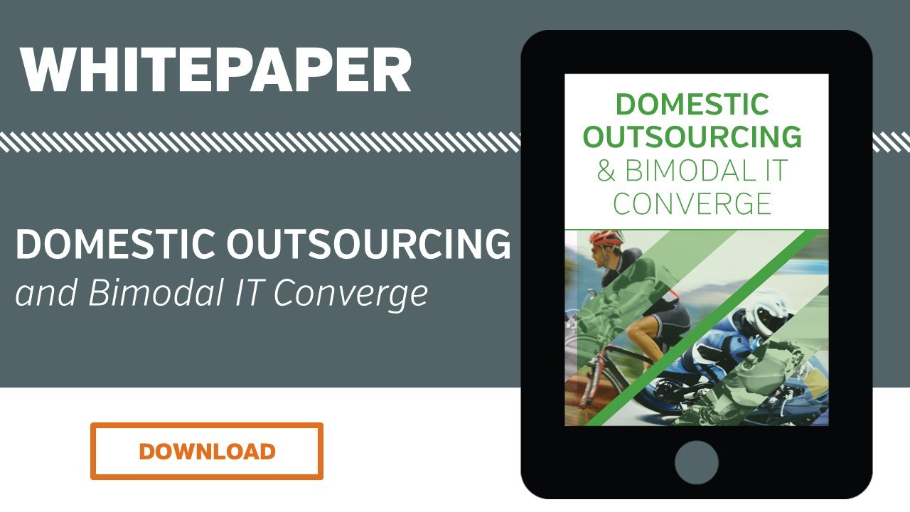 Domestic Outsourcing and Bimodal IT Converge