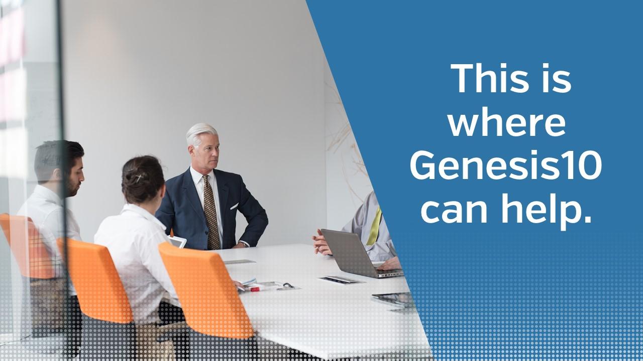 Genesis10 can help