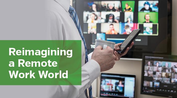 Reimagining the Remote Work World