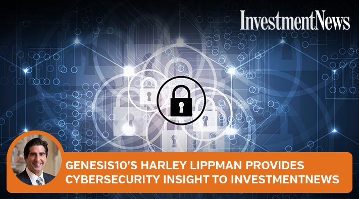 Harley Lippman Cybersecurity Insight to InvestmentNews