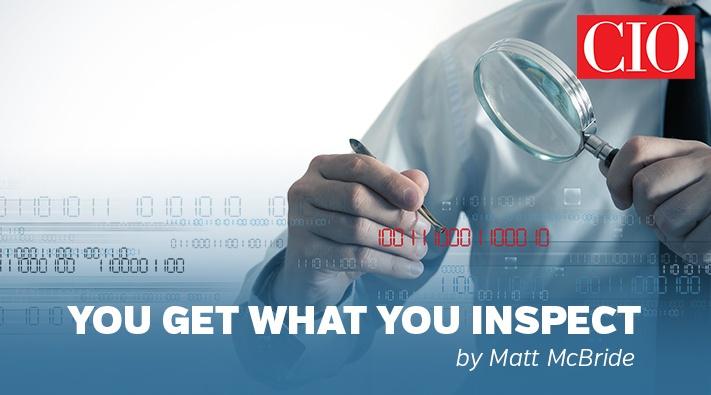 Blog_CIO_you get what you inspect
