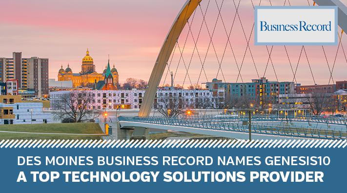 Des Moines Business Record Genesis10 Top Tech Services list