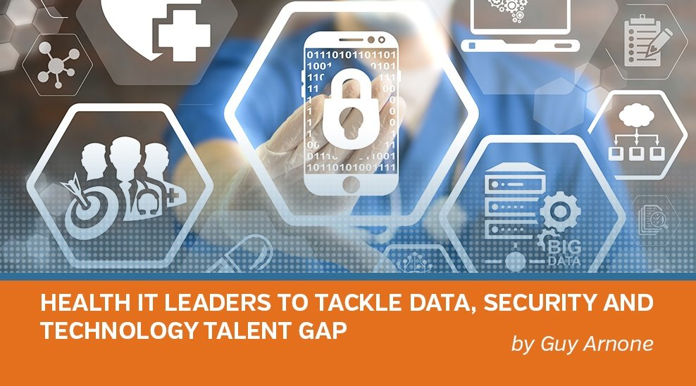 Blog_Health IT Leaders to Tackle Data, Security and Technology Talent Gap