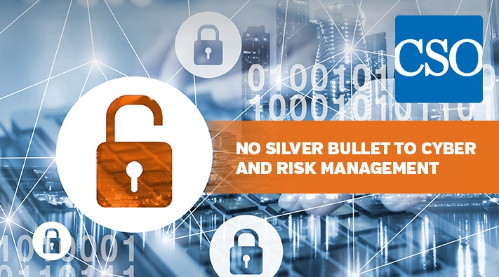 Blog_No Silver Bullet to Cyber and Risk Management