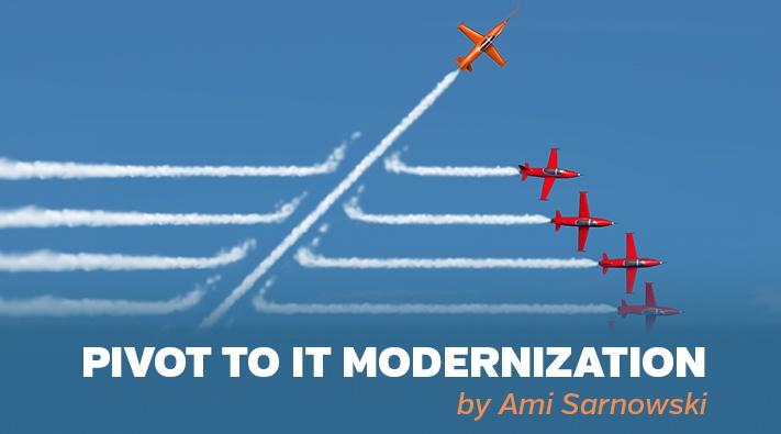 Blog_Pivot to IT modernization