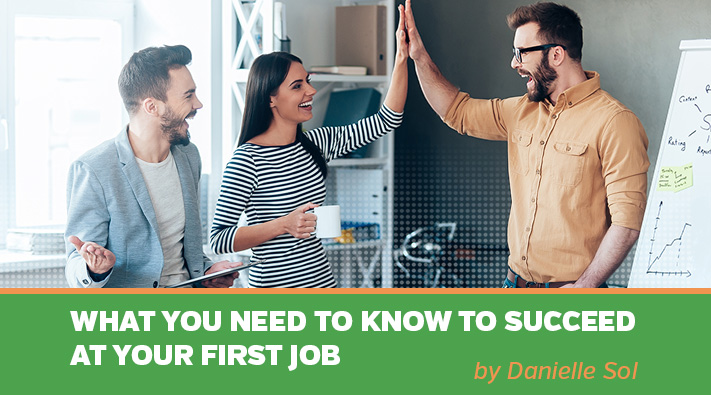 Blog__What you need to know at your first job