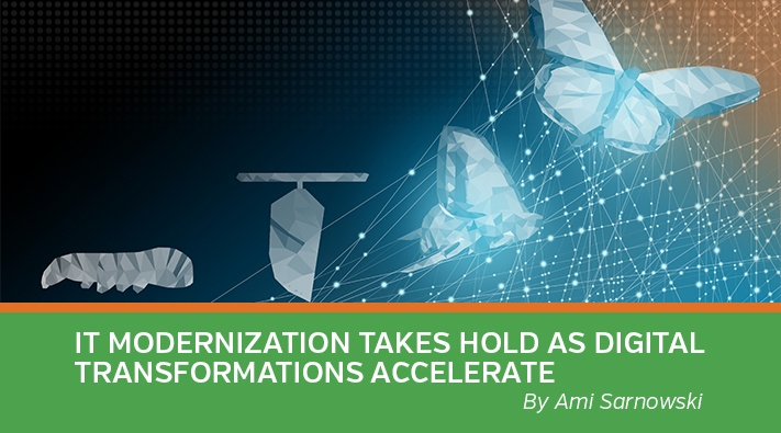Modernization Takes Hold as Digital Transformations Accelerate