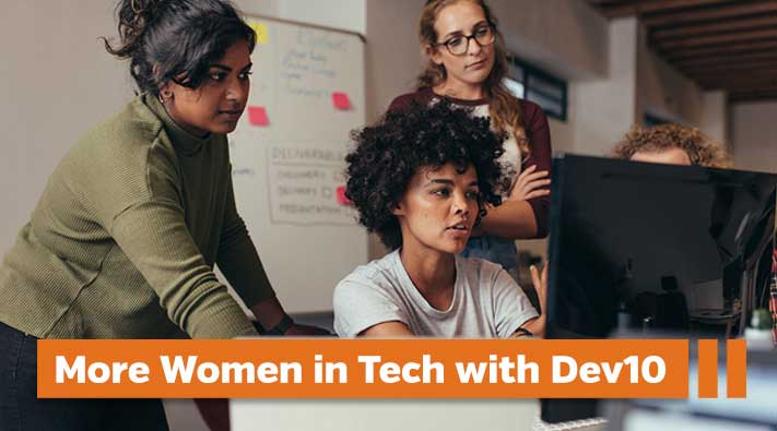 How Dev10 Helps Meet Diversity Goals for Hiring Women in Tech