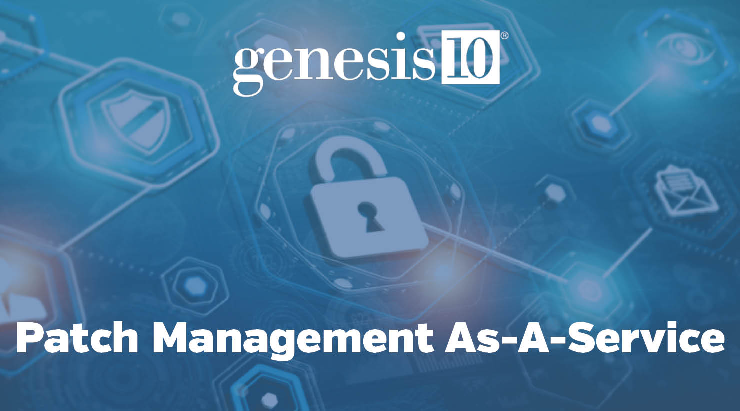 Genesis10 - Patch Management prevents Cyberattacks
