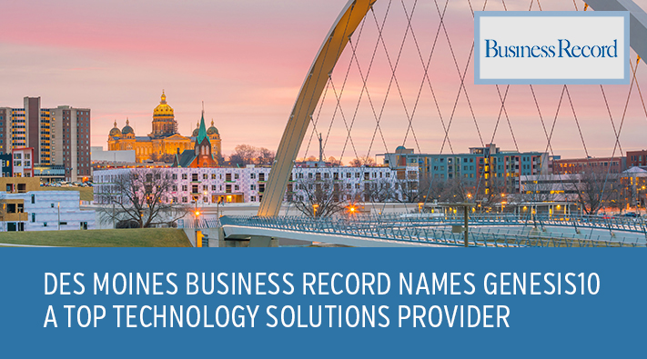 Des Moines Business Record Names Genesis10 a Top Technology Solutions Provider