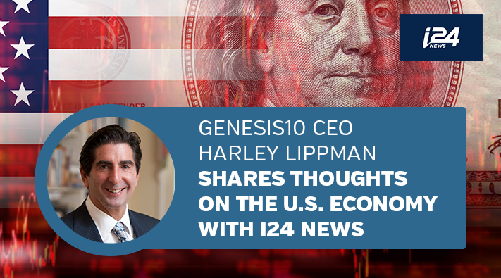 Genesis10 CEO Harley Lippman Shares Thoughts on U.S. Economy with i24News